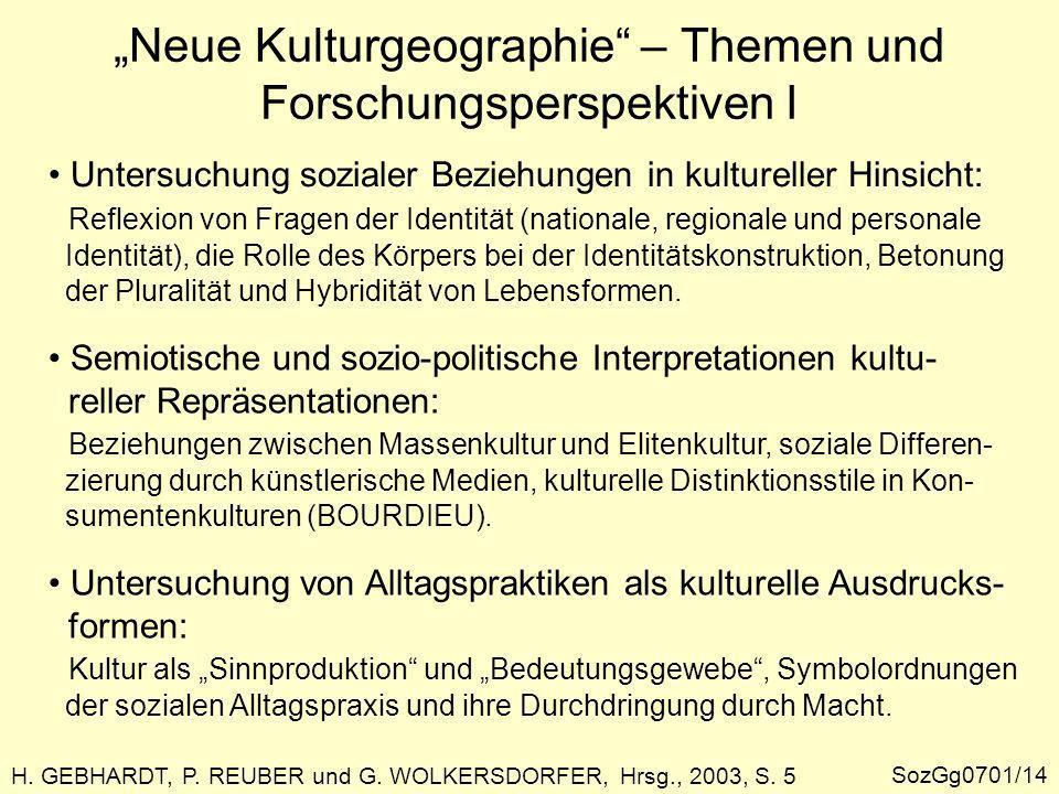"""""""Neue Kulturgeographie – Themen und Forschungsperspektiven I"""