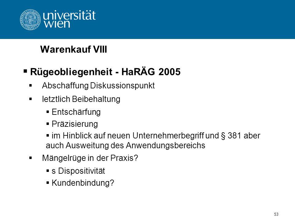 Warenkauf VIII Rügeobliegenheit - HaRÄG 2005