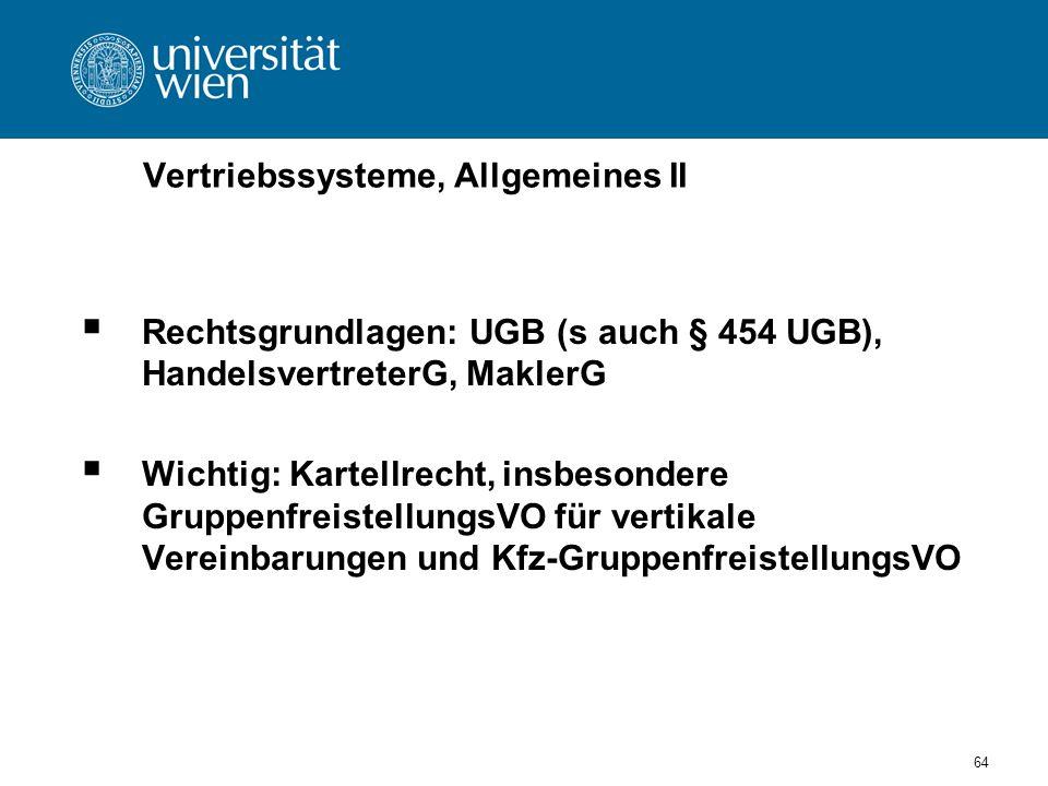 Vertriebssysteme, Allgemeines II