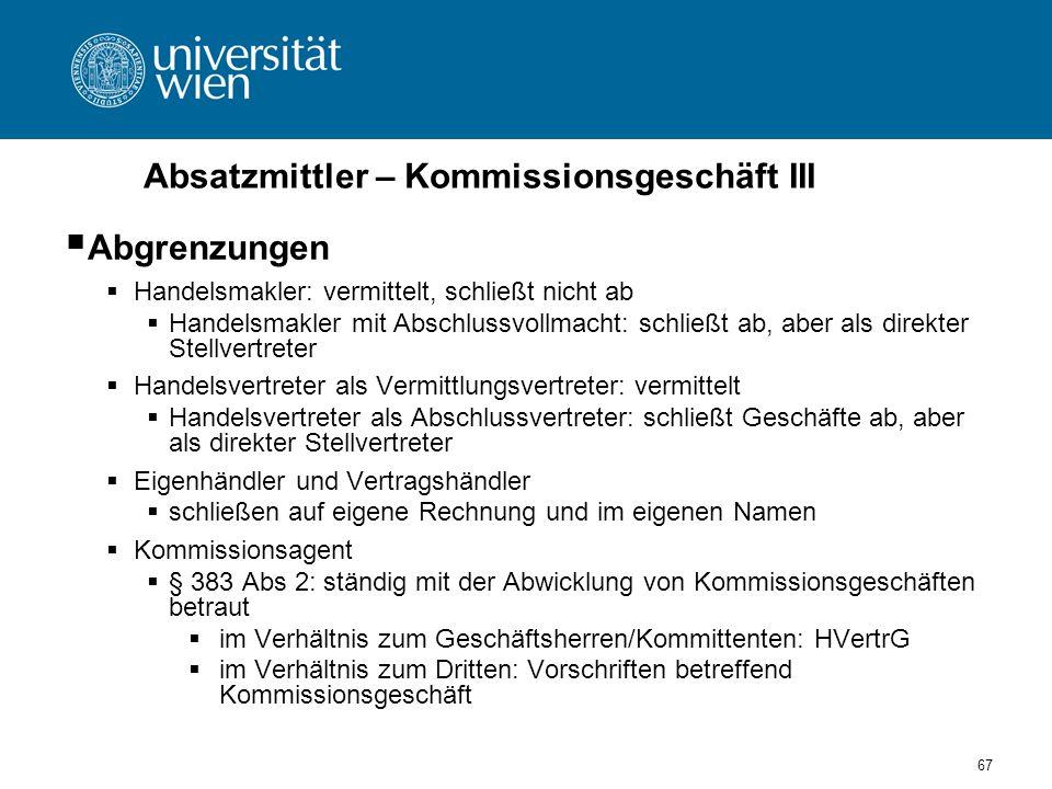 Absatzmittler – Kommissionsgeschäft III