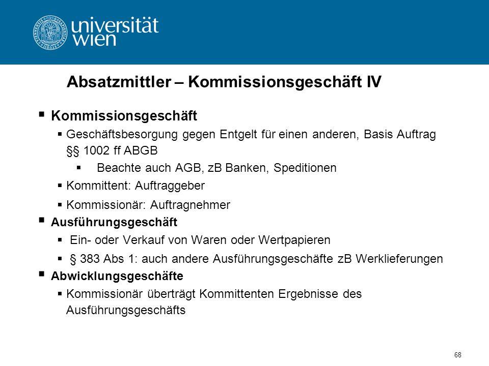 Absatzmittler – Kommissionsgeschäft IV