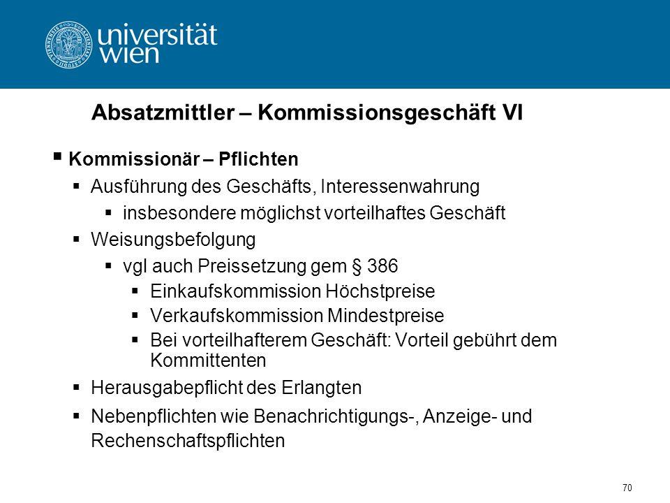 Absatzmittler – Kommissionsgeschäft VI