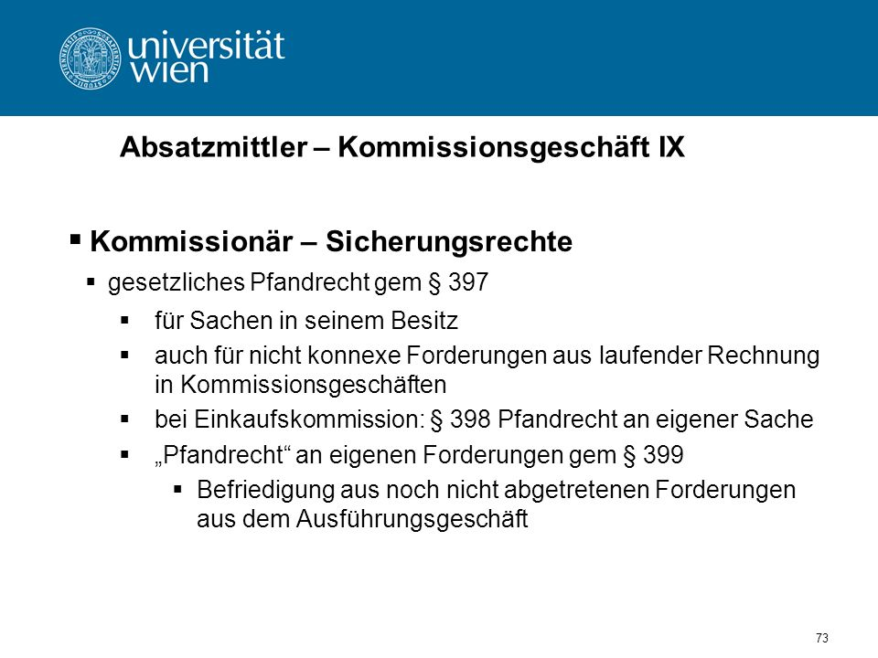 Absatzmittler – Kommissionsgeschäft IX