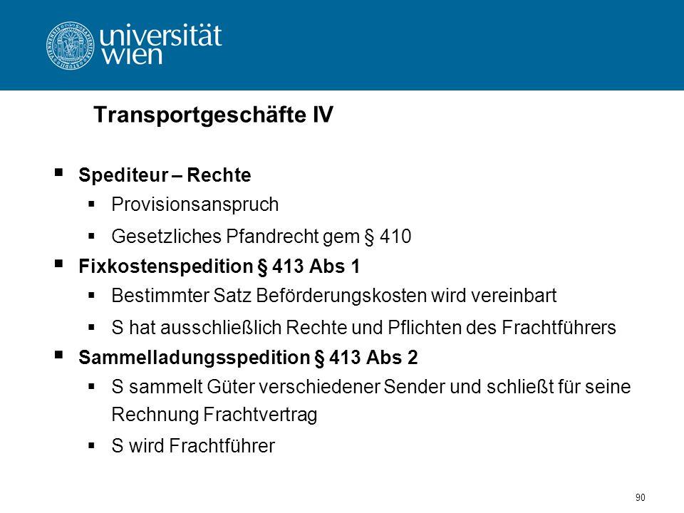 Transportgeschäfte IV