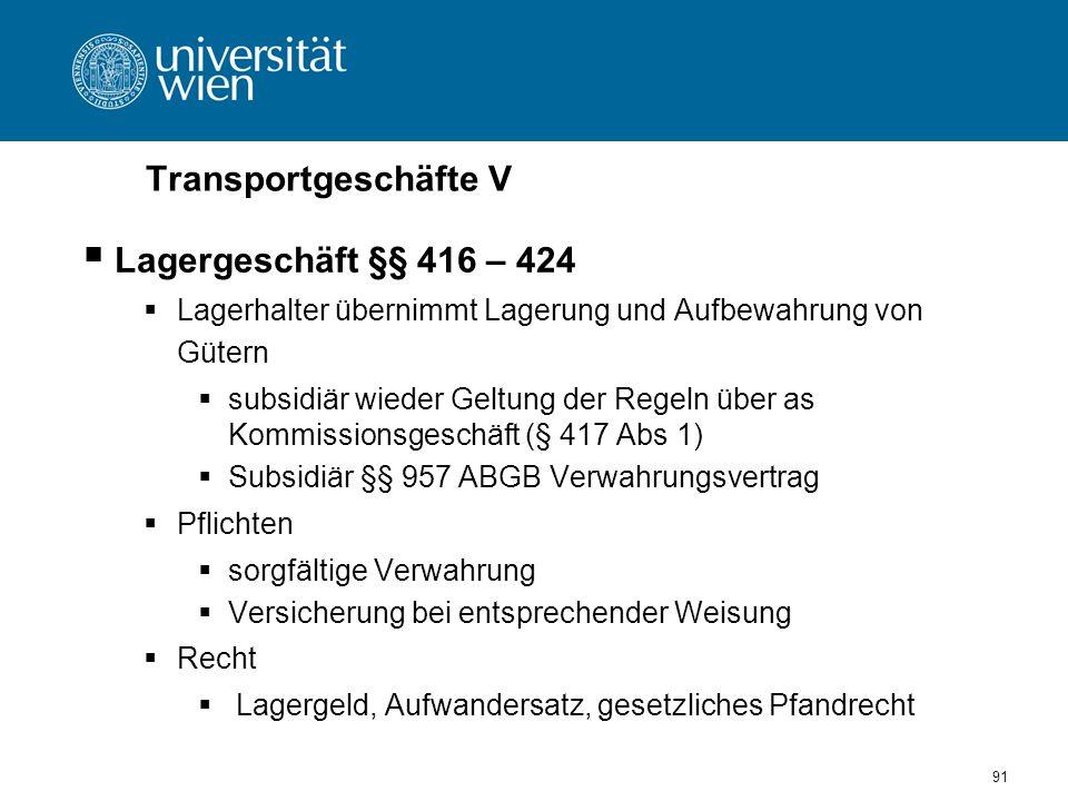 Transportgeschäfte V Lagergeschäft §§ 416 – 424