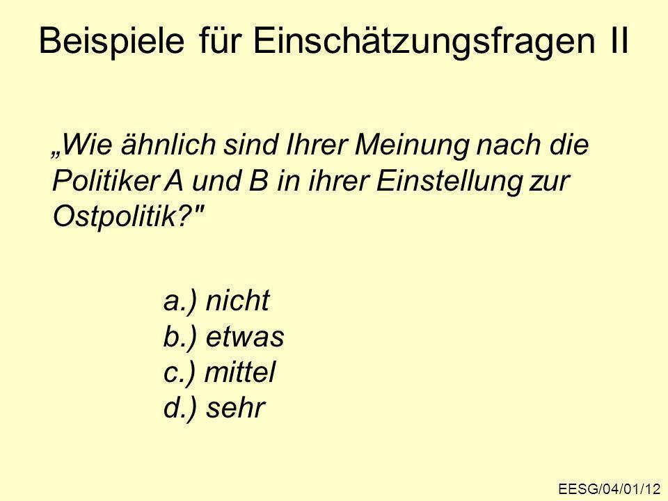 Beispiele für Einschätzungsfragen II