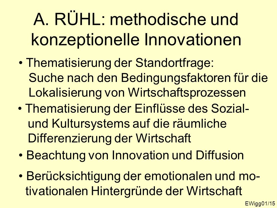 A. RÜHL: methodische und konzeptionelle Innovationen