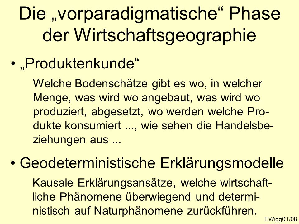 """Die """"vorparadigmatische Phase der Wirtschaftsgeographie"""