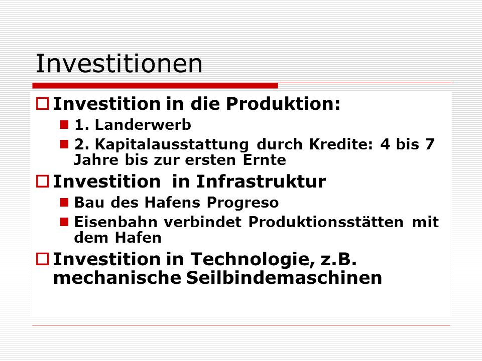 Investitionen Investition in die Produktion: