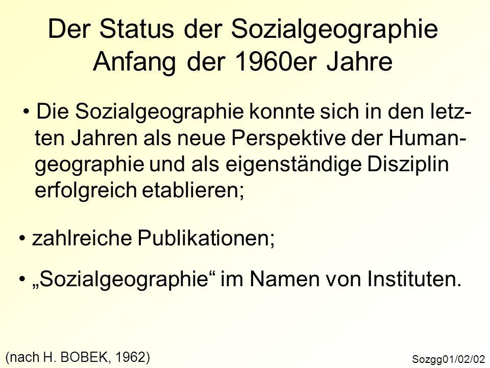 Der Status der Sozialgeographie Anfang der 1960er Jahre