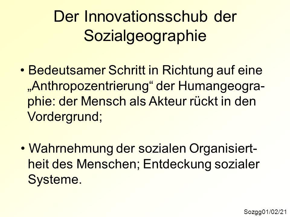 Der Innovationsschub der Sozialgeographie