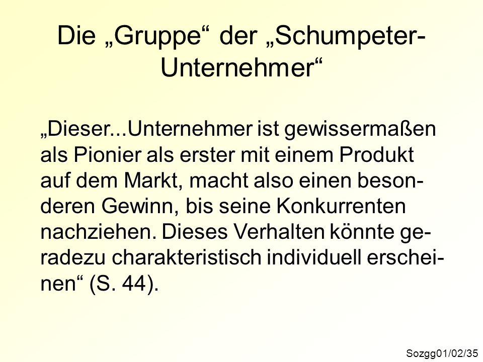 """Die """"Gruppe der """"Schumpeter-Unternehmer"""