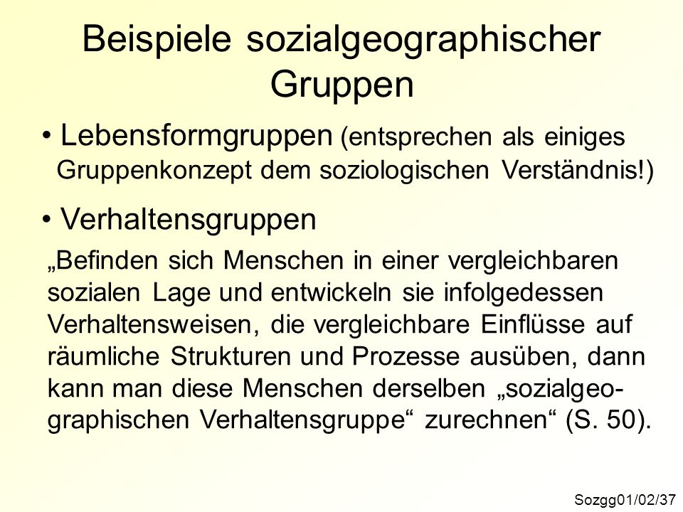 Beispiele sozialgeographischer Gruppen
