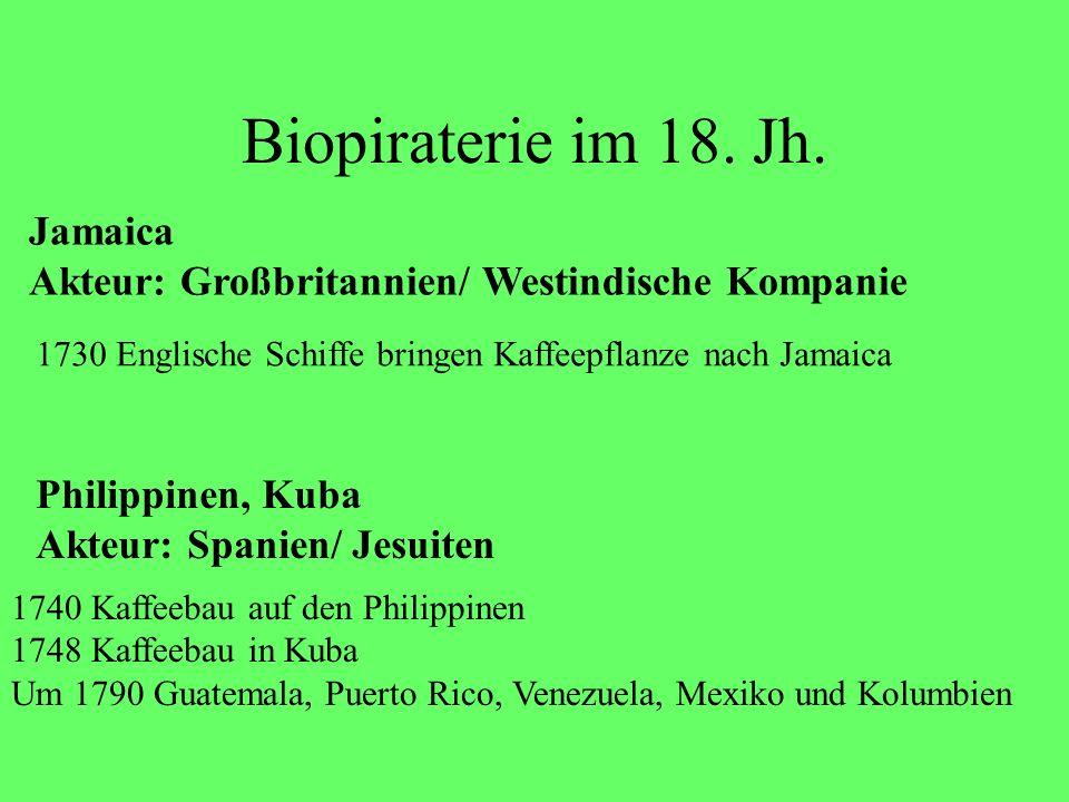 Biopiraterie im 18. Jh. Jamaica