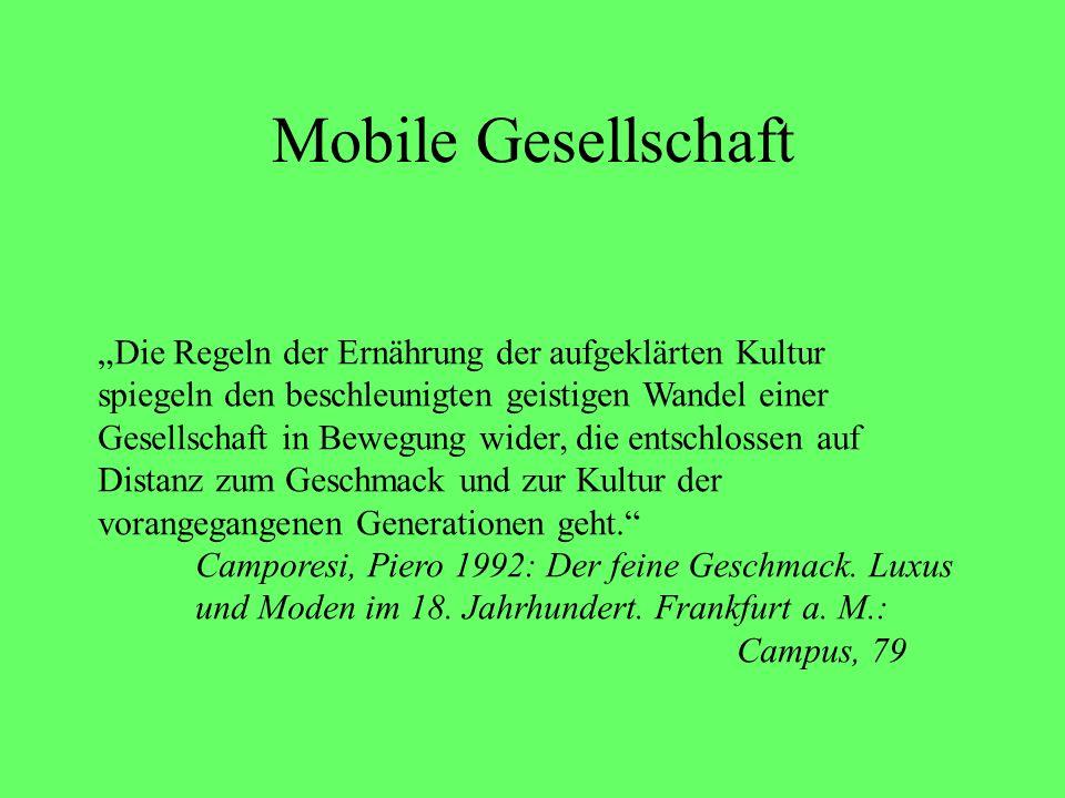 """Mobile Gesellschaft """"Die Regeln der Ernährung der aufgeklärten Kultur"""