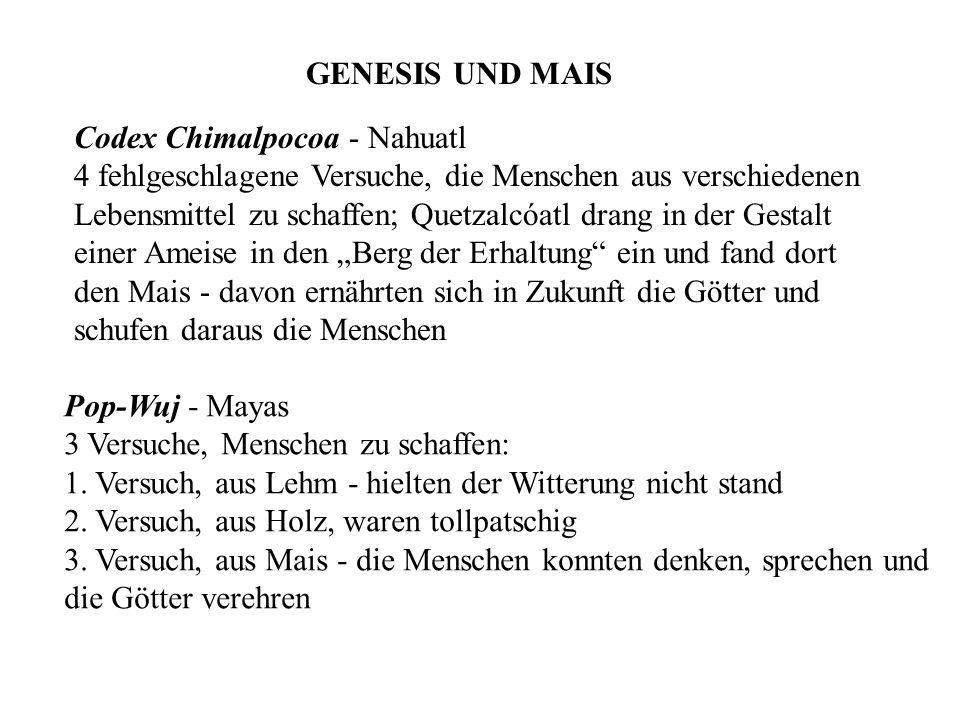 GENESIS UND MAIS Codex Chimalpocoa - Nahuatl. 4 fehlgeschlagene Versuche, die Menschen aus verschiedenen.