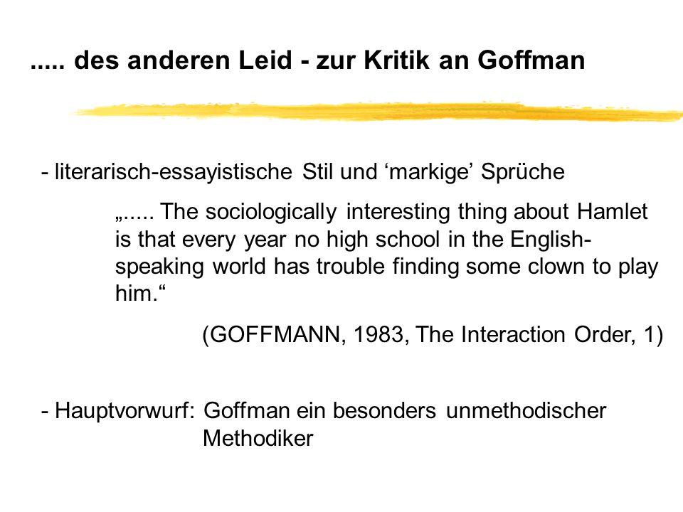 ..... des anderen Leid - zur Kritik an Goffman