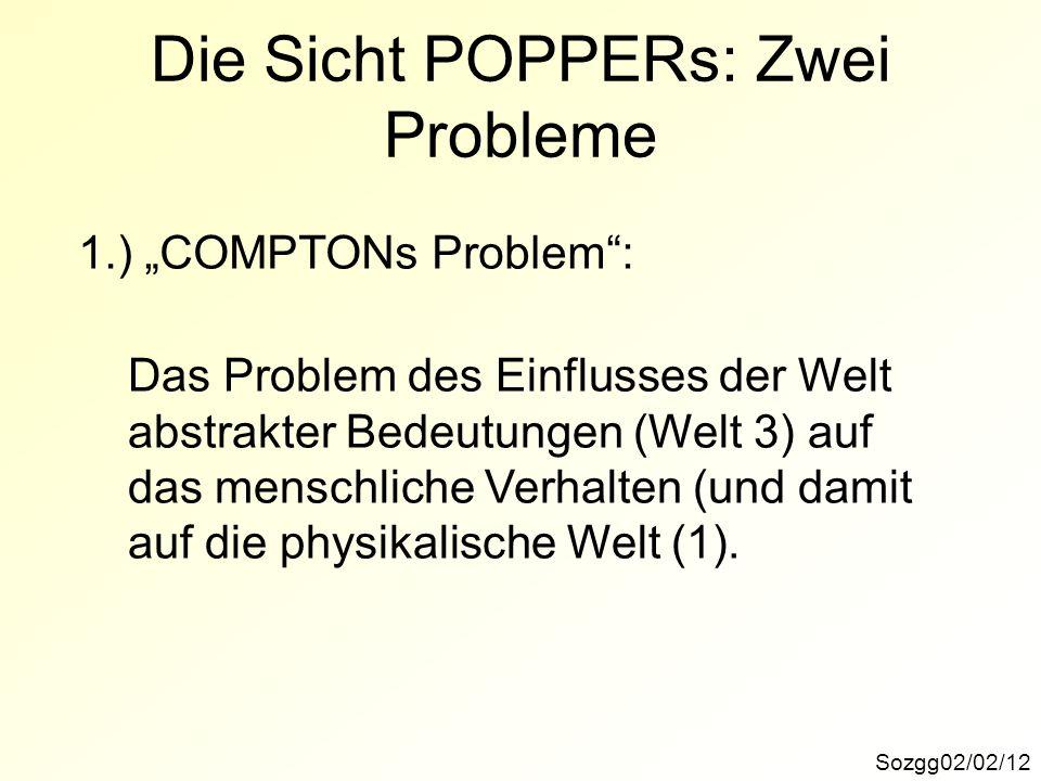 Die Sicht POPPERs: Zwei Probleme