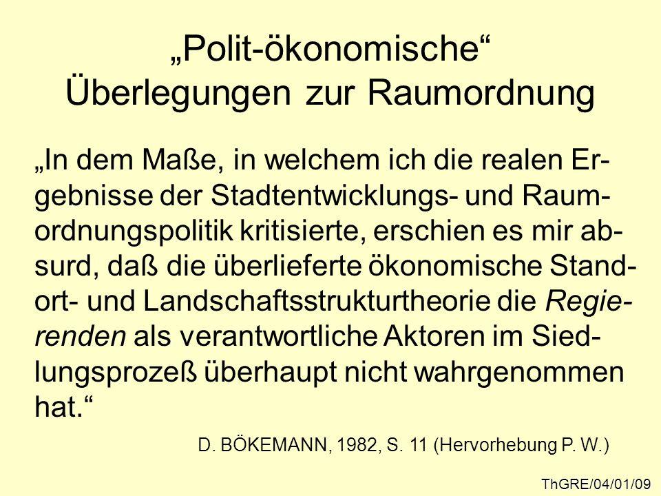 """""""Polit-ökonomische Überlegungen zur Raumordnung"""