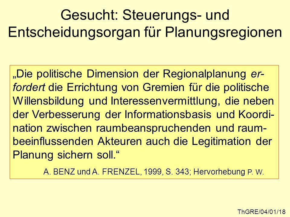 Gesucht: Steuerungs- und Entscheidungsorgan für Planungsregionen