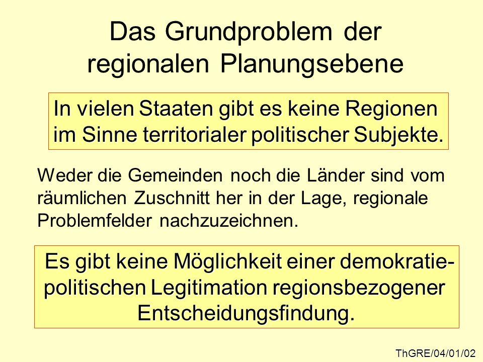 Das Grundproblem der regionalen Planungsebene