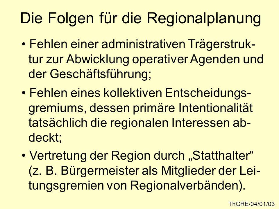 Die Folgen für die Regionalplanung