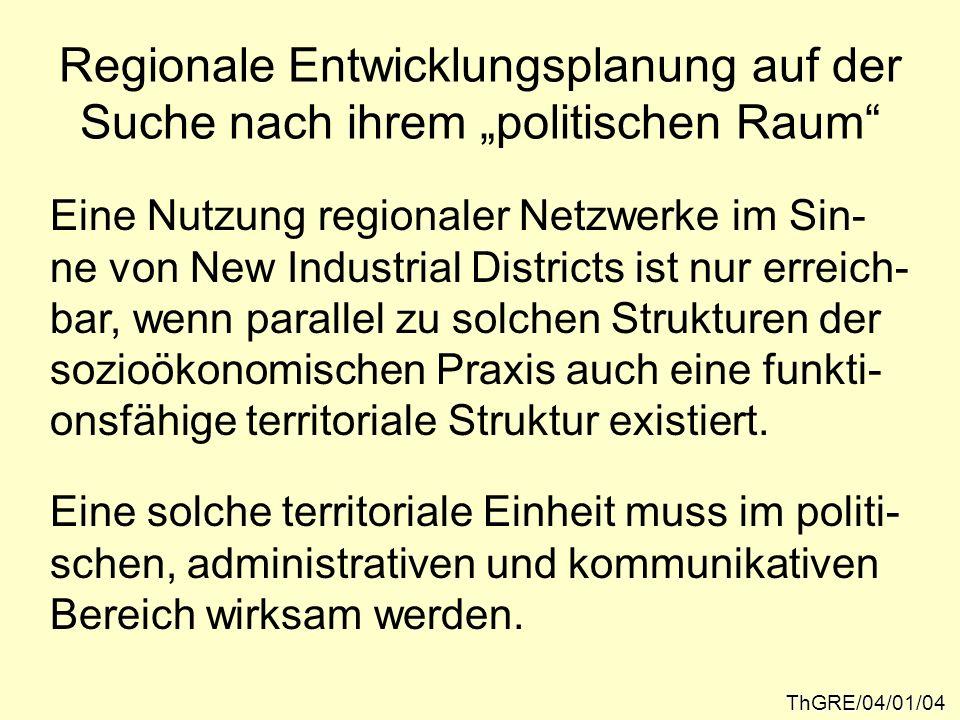 """Regionale Entwicklungsplanung auf der Suche nach ihrem """"politischen Raum"""