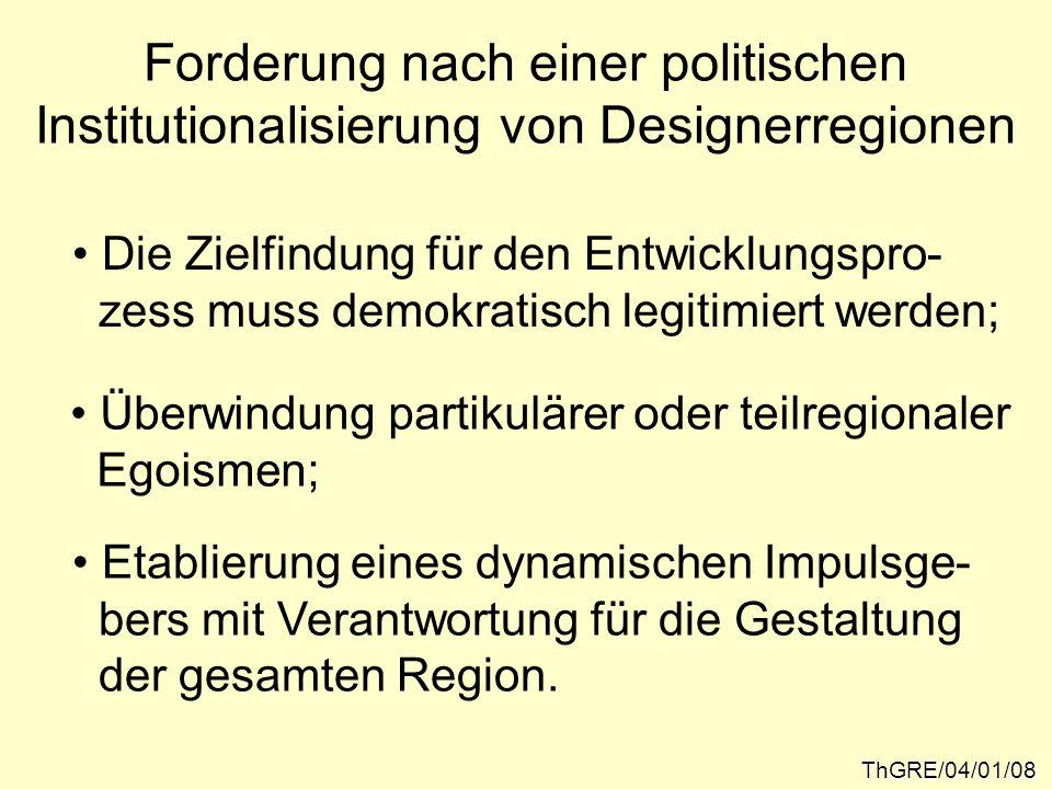 Forderung nach einer politischen Institutionalisierung von Designerregionen
