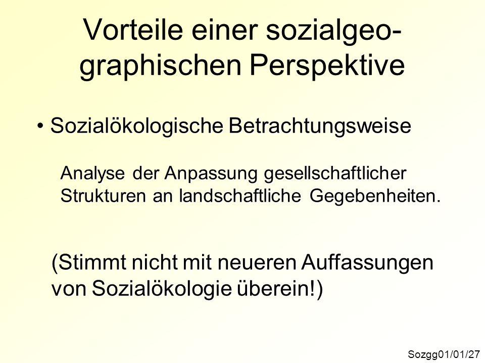 Vorteile einer sozialgeo-graphischen Perspektive