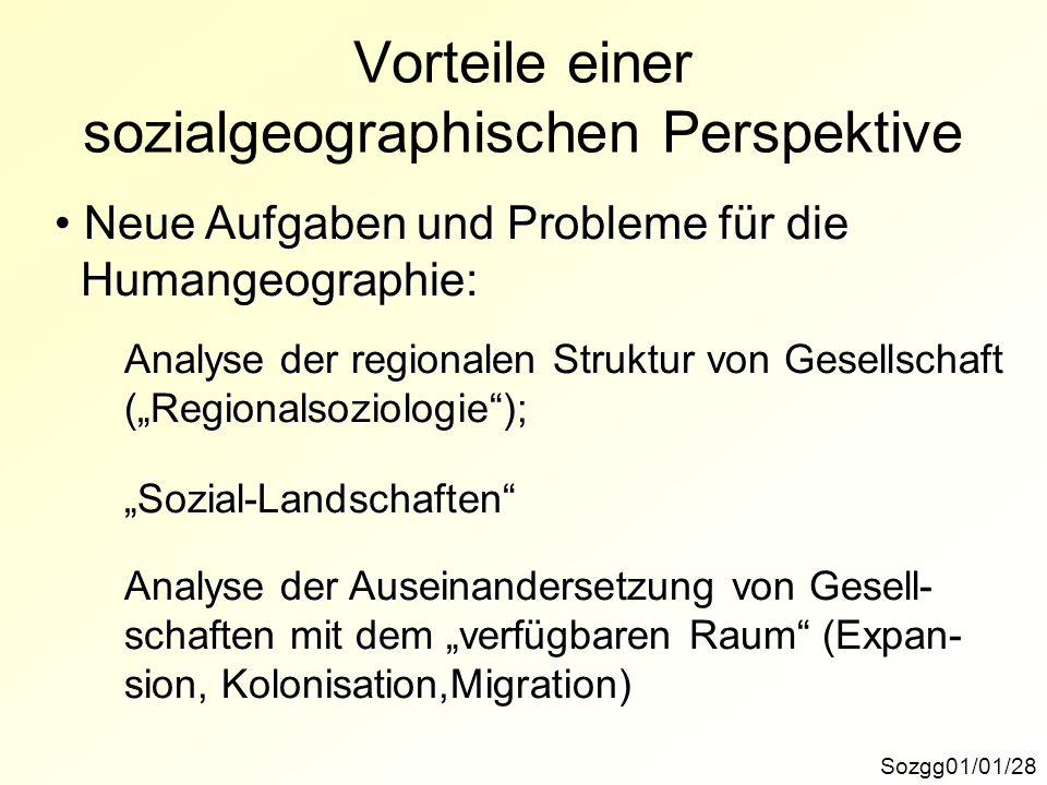 Vorteile einer sozialgeographischen Perspektive