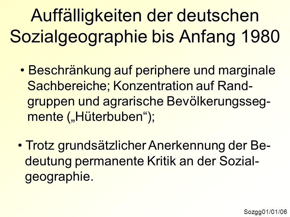 Auffälligkeiten der deutschen Sozialgeographie bis Anfang 1980