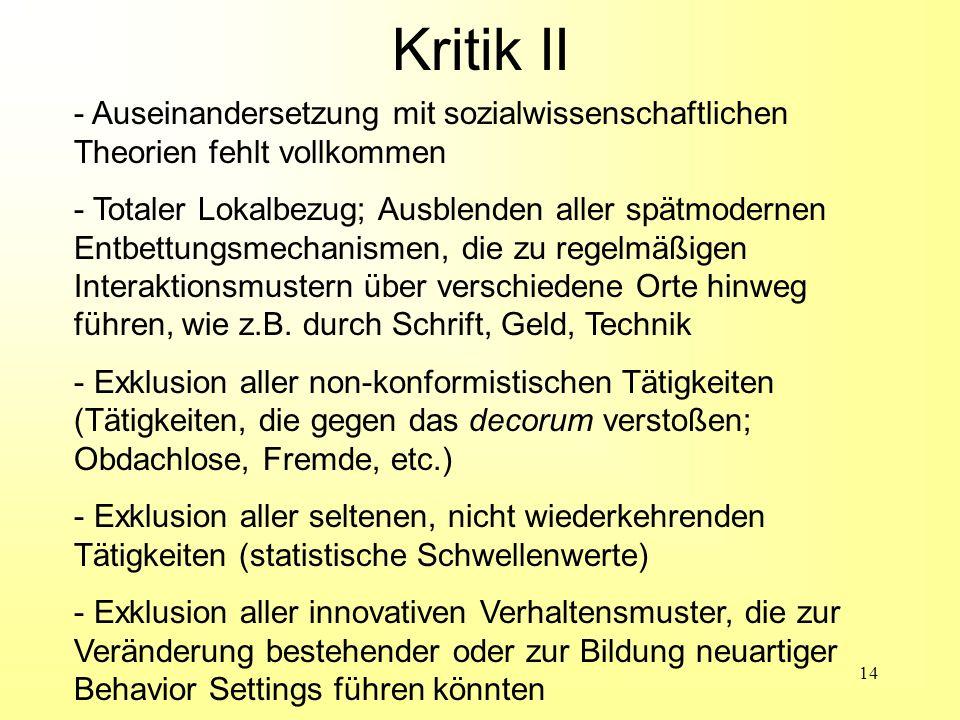 Kritik II - Auseinandersetzung mit sozialwissenschaftlichen Theorien fehlt vollkommen.