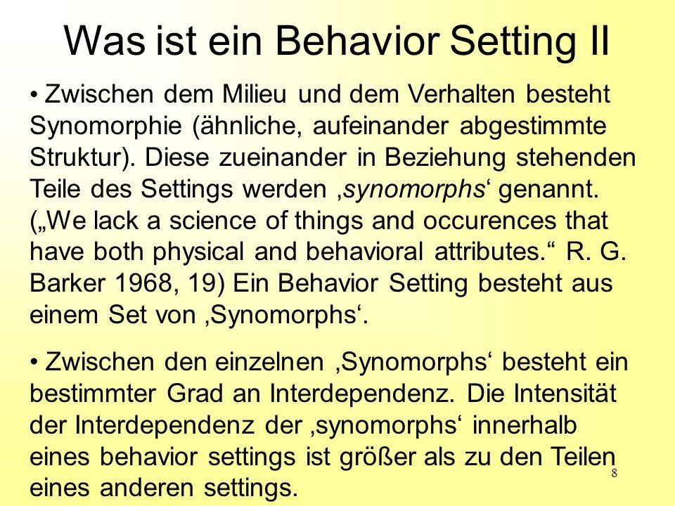 Was ist ein Behavior Setting II
