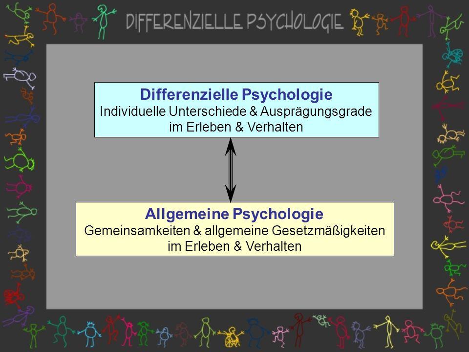 Differenzielle Psychologie Allgemeine Psychologie