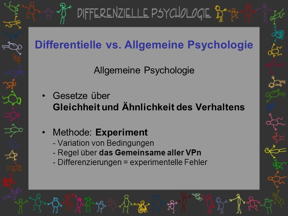 Differentielle vs. Allgemeine Psychologie