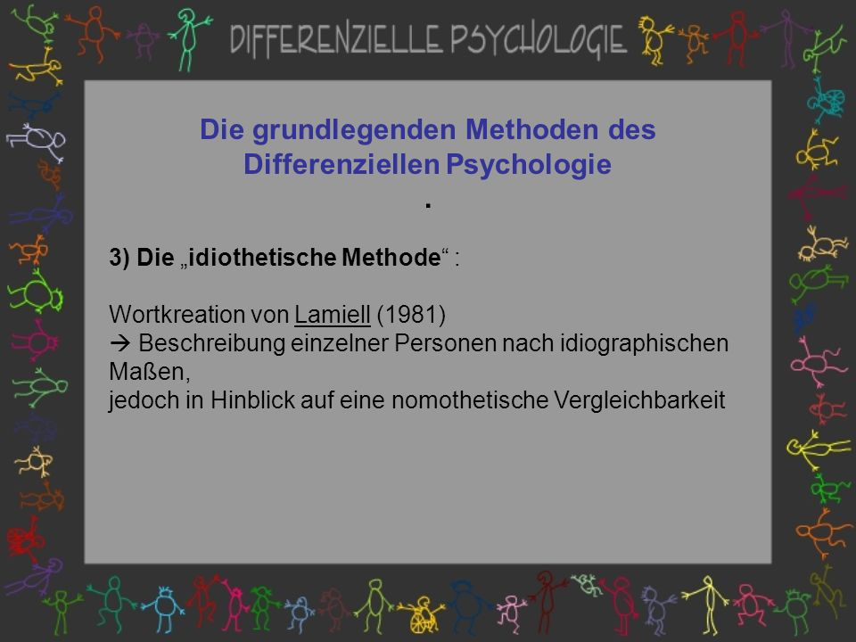 Die grundlegenden Methoden des Differenziellen Psychologie