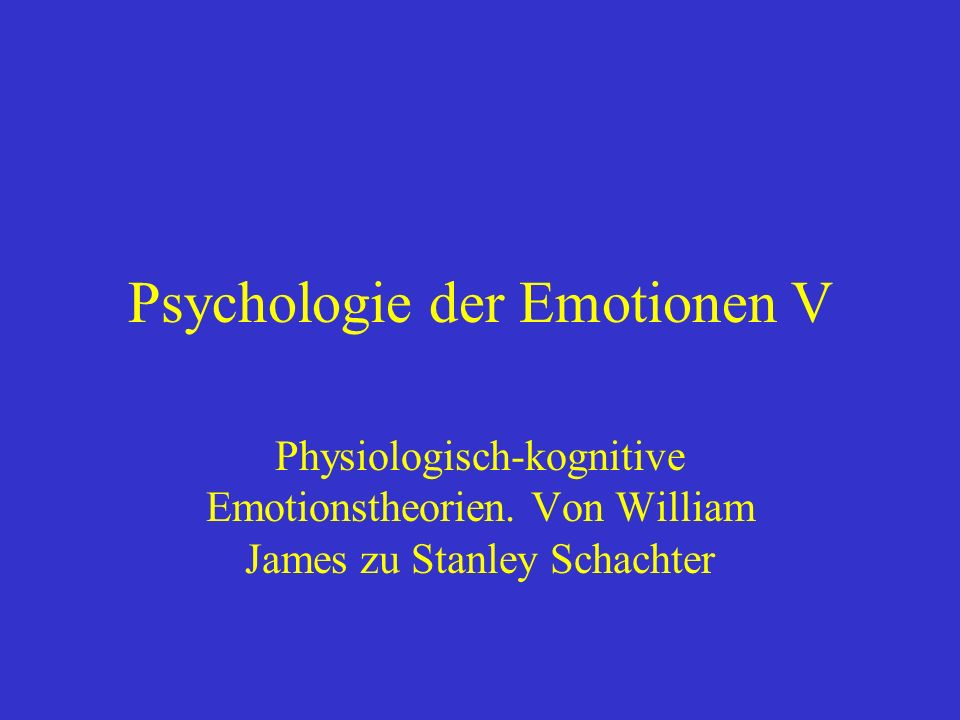 Psychologie der Emotionen V