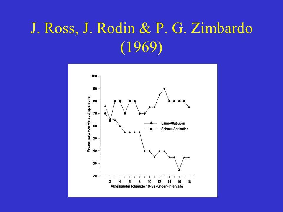 J. Ross, J. Rodin & P. G. Zimbardo (1969)