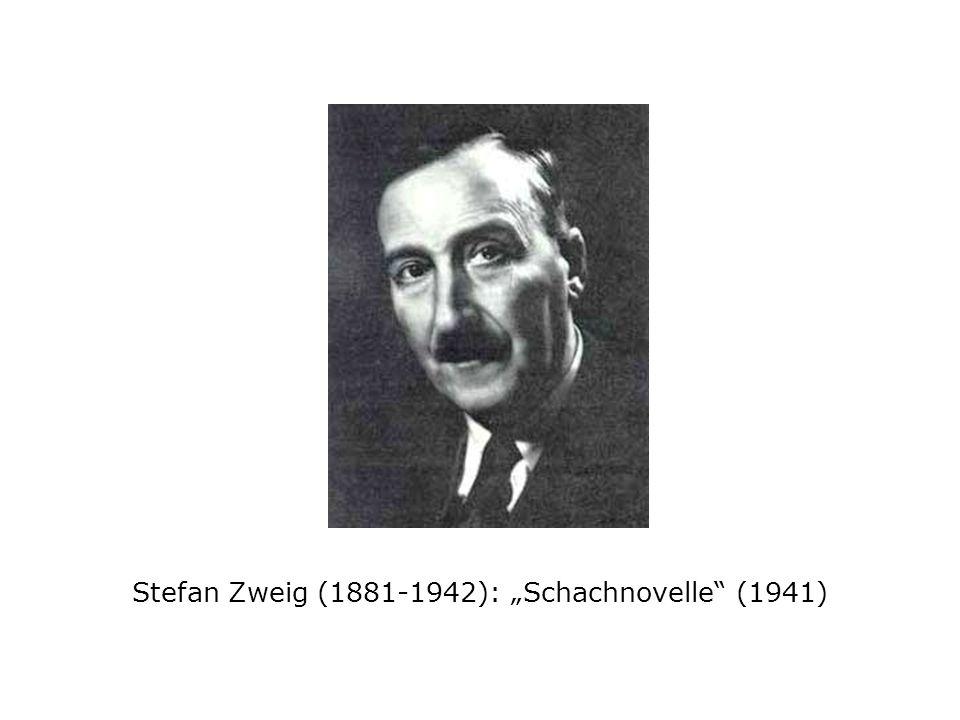 """Stefan Zweig (1881-1942): """"Schachnovelle (1941)"""