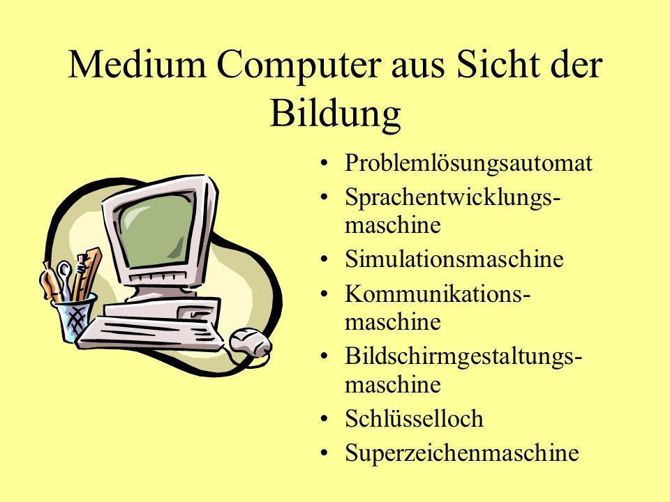 Medium Computer aus Sicht der Bildung