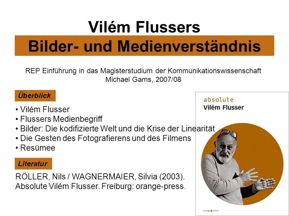 Vilém Flussers Bilder- und Medienverständnis