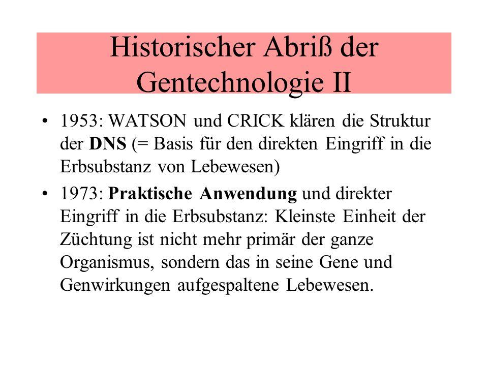 Historischer Abriß der Gentechnologie II
