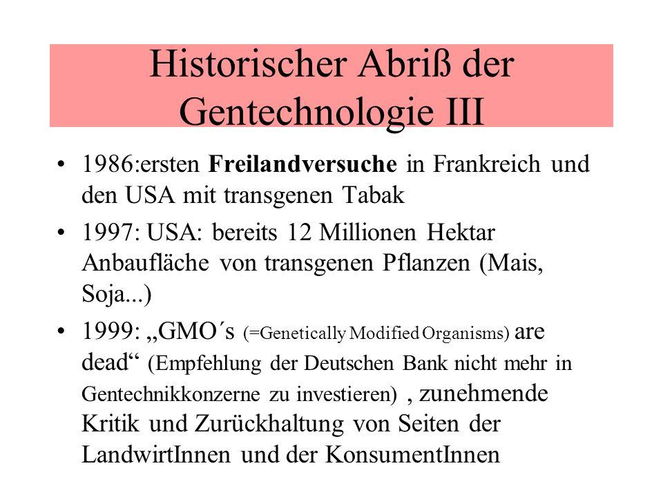 Historischer Abriß der Gentechnologie III