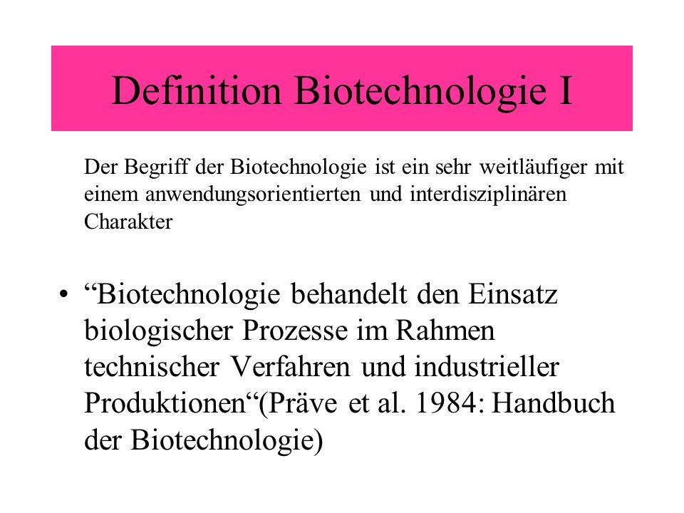 Definition Biotechnologie I
