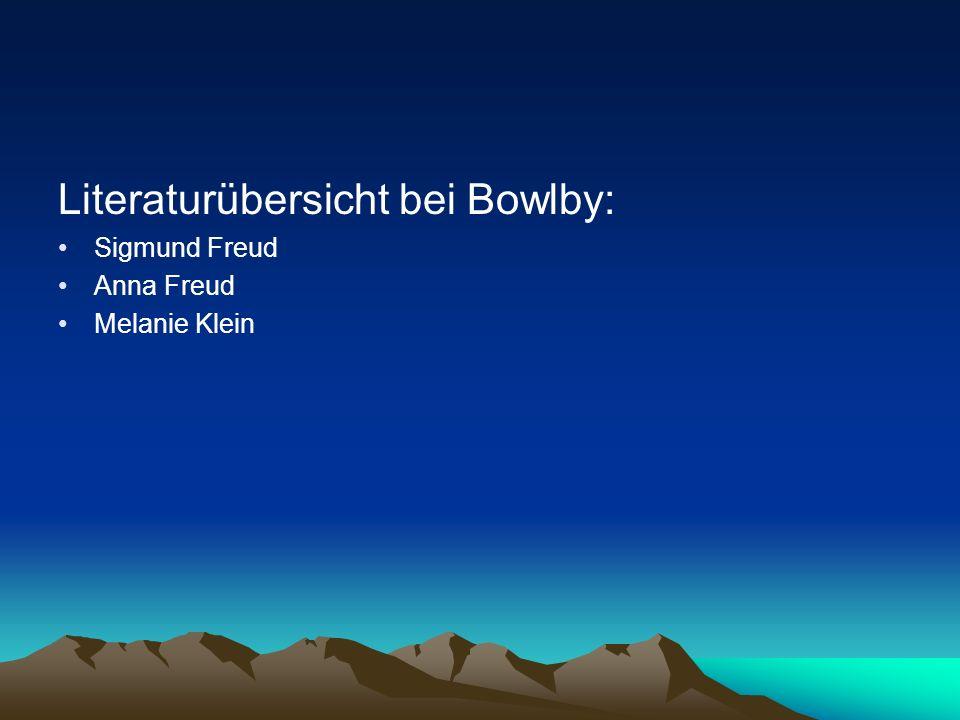Literaturübersicht bei Bowlby: