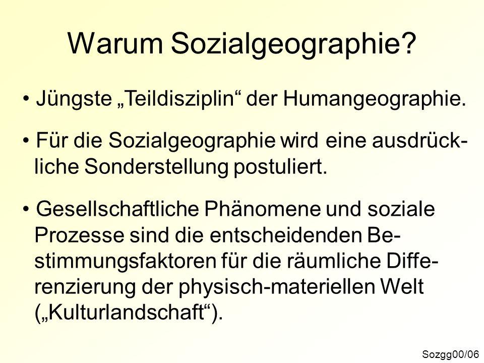 Warum Sozialgeographie