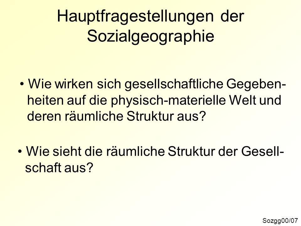 Hauptfragestellungen der Sozialgeographie