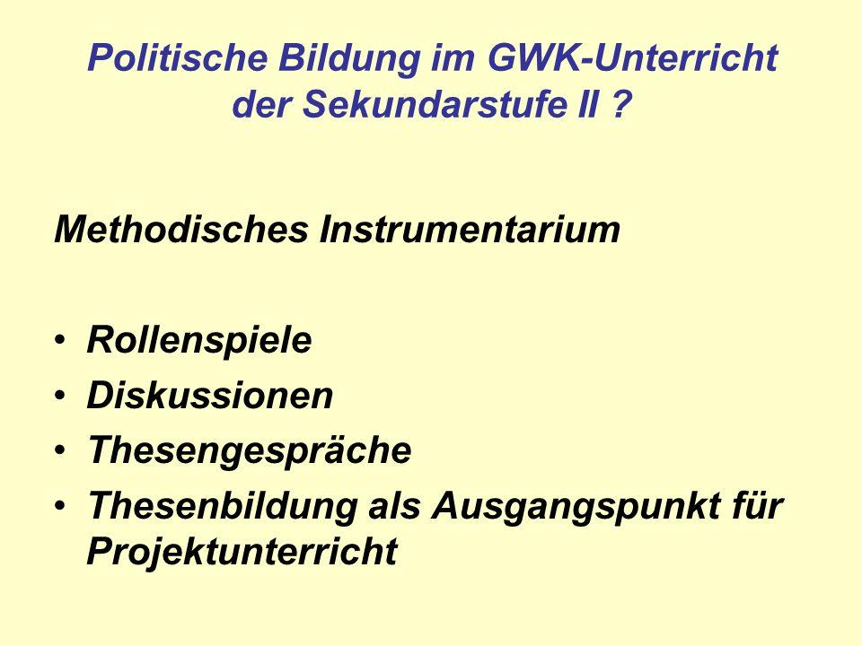 Politische Bildung im GWK-Unterricht der Sekundarstufe II