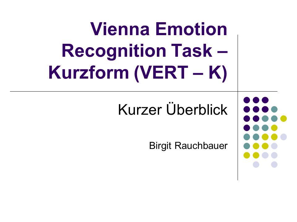 Vienna Emotion Recognition Task – Kurzform (VERT – K)