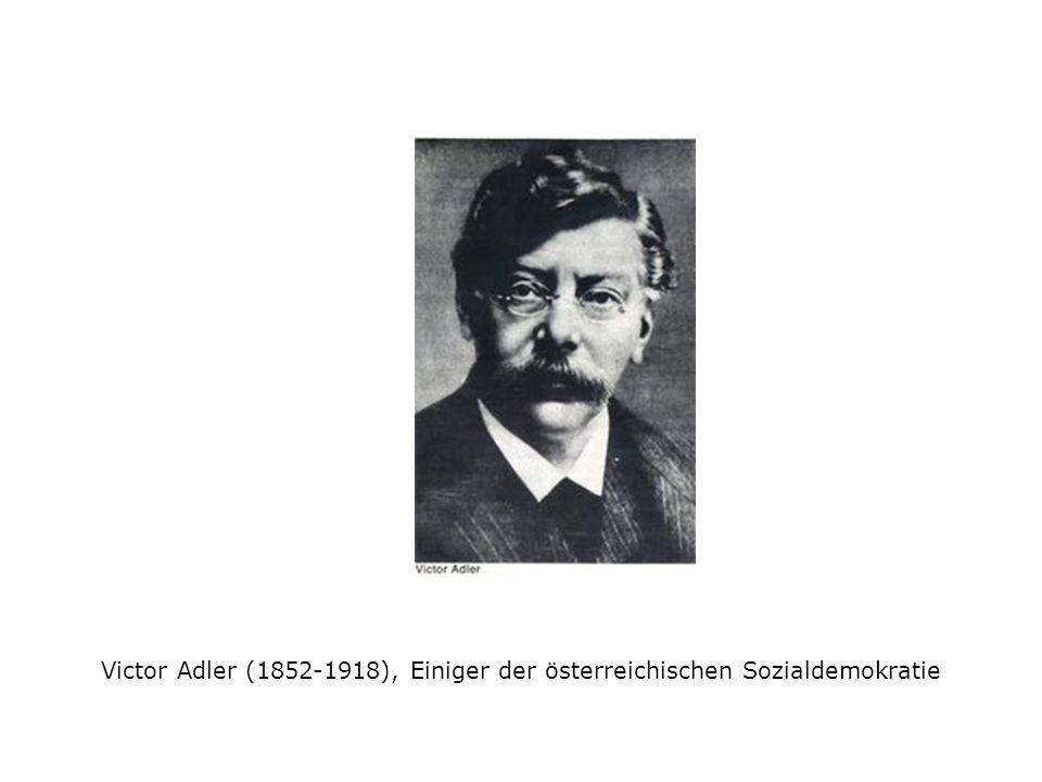 Victor Adler (1852-1918), Einiger der österreichischen Sozialdemokratie
